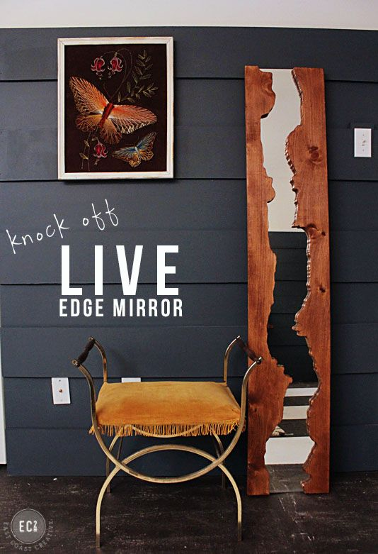 DIY, mirror, interior design, live edge wood, natural