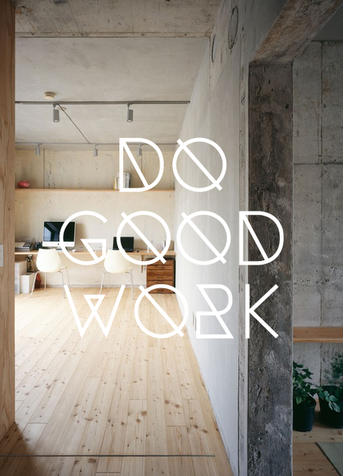 do good work, design, interior design, decor