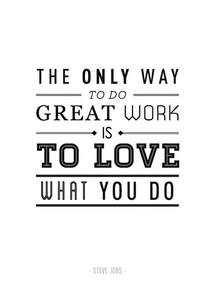Do Great Work, Love